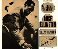 Duke Ellington - Great Times! ! Piano Duets with Billy Strayhorn