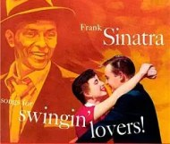 Frank Sinatra - Songs for Swingin Lovers!