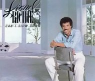 Lionel Richie - Can t Slow Down