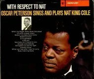 Oscar Peterson, - With Respect to Nat