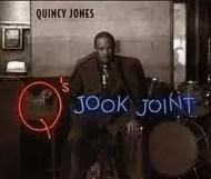 Quincy Jones - Q s Jook Joint