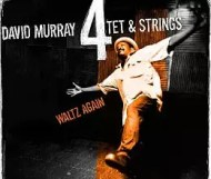 David Murray - Waltz Again