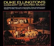 Duke Ellington -  A Concert Of Sacred Music
