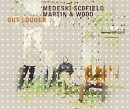 Medeski, Scofield, Martin & Wood - Out Louder