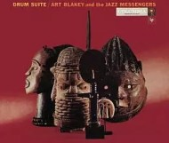 Art Blakey with The Jazz Messengers - Drum Suite