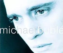 Michael Bublé - <a href=