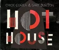 Gary Burton & Chick Corea - Hot House