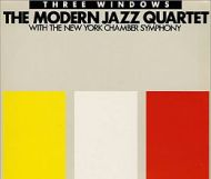 Modern Jazz Quartet - Three Windows