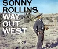 Sonny Rollins - Way Out West