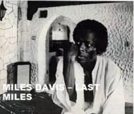 Miles Davis  -  Last Miles
