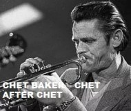 Chet Baker  - Chet After Chet