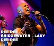 Dee Dee Bridgewater  - Lady Dee Dee