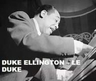 Duke Ellington  - Le Duke