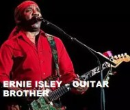 Ernie Isley  - Guitar Brother