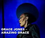 Grace Jones  - Amazing Grace