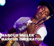 Marcus Miller  - Marcus Imperator