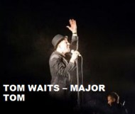 Tom Waits - Major Tom
