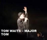 Tom Waits - Major Tom