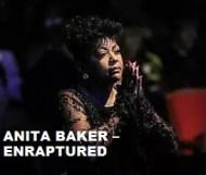 Anita Baker  - Enraptured