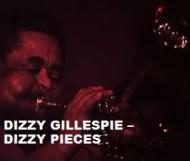 Dizzy Gillespie - Dizzy Pieces