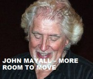 John Mayall  - More Room To Move
