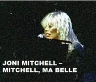 Joni Mitchell - Mitchell, Ma Belle