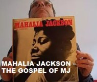 Mahalia Jackson  - The Gospel Of MJ