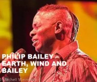Philip Bailey  - Earth, Wind And Bailey
