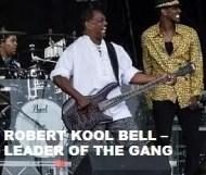 Robert Kool Bell - Leader Of The Gang