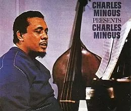 Charles Mingus Presents <a href=