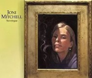 Joni Mitchell - Travelogue