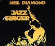 Neil Diamond - The Jazz Singer