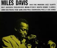 Miles Davis and the Modern Jazz Giants