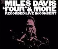 Miles Davis - Four & More