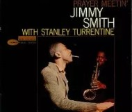Jimmy Smith - Prayer Meetin