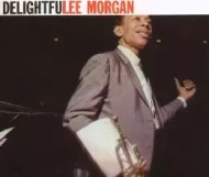Lee Morgan - Delightfulee Morgan
