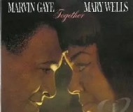 Marvin Gaye and Mary Wells - Together