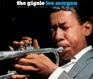 Lee Morgan - The Gigolo