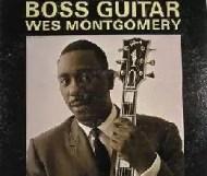 Wes Montgomery - Boss Guitar