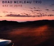 Brad Mehldau Trio - Day Is Done