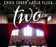 Chick Corea & Bela Fleck - Two