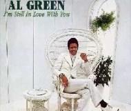 Al Green - Im Still in Love with You