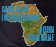 John Coltrane - Afro Blue Impressions