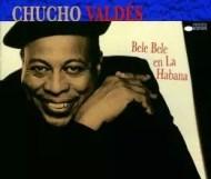 Chucho Valdés - Bele Bele en La Habana