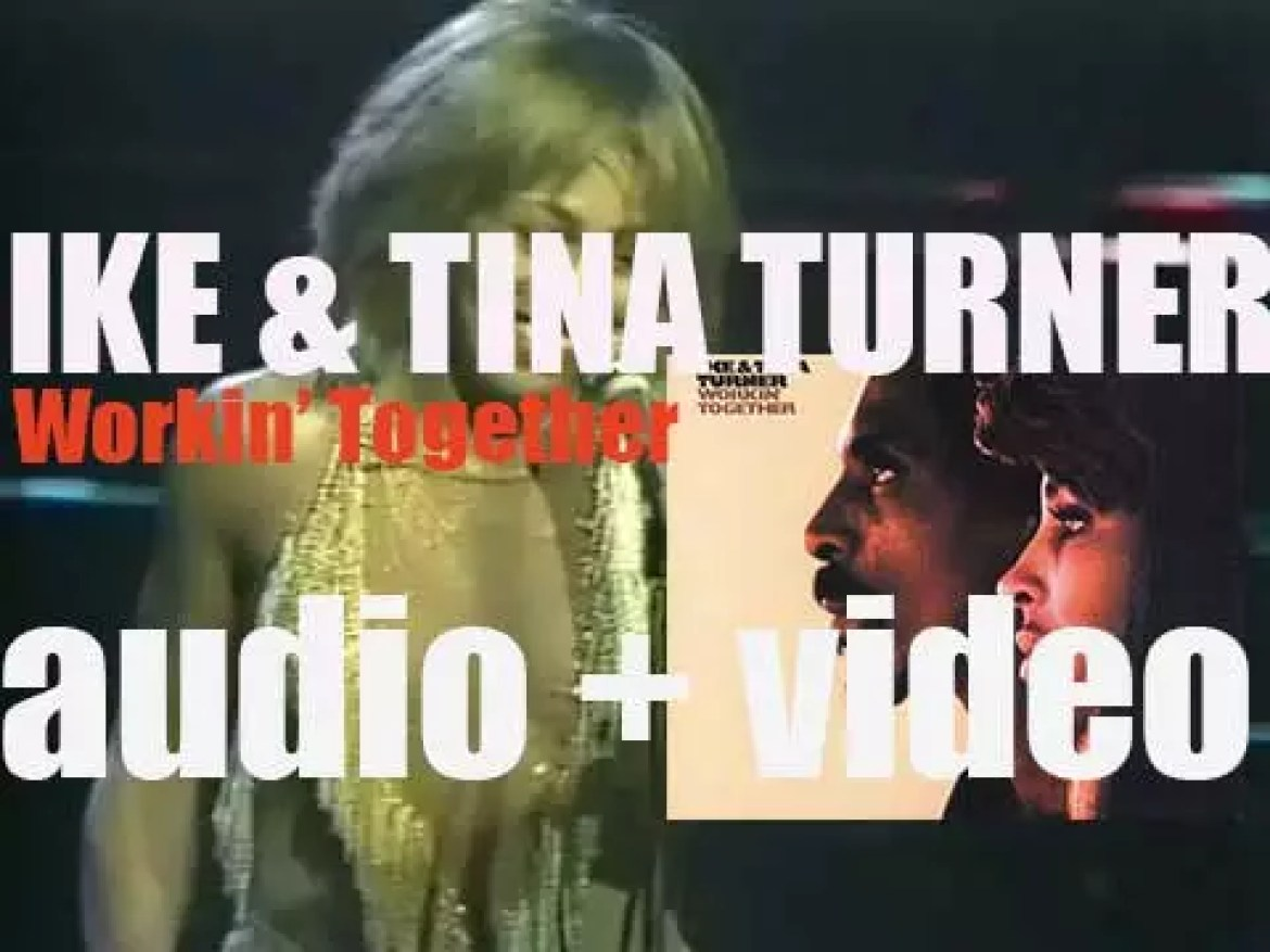 Ike and Tina Turner release the album 'Workin' Together' featuring 'Proud Mary' (1971)
