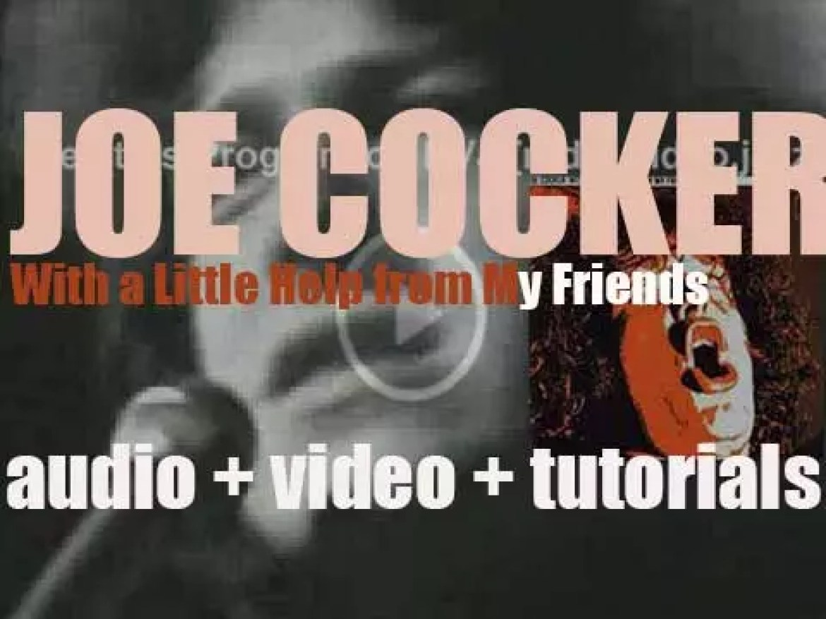 Regal Zonophone release Joe Cocker's first album : 'With a Little Help from My Friends' (1969)
