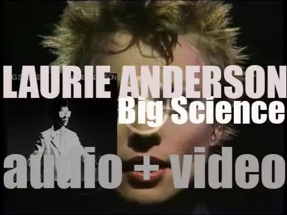 Laurie Anderson releases 'Big Science' featuring 'O Superman' (1982)