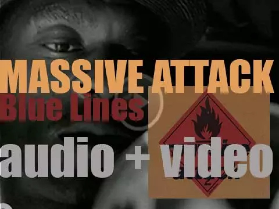 Massive Attack release their debut album : 'Blue Lines' featuring 'Daydreaming' and 'Unfinished Sympathy' (1991)