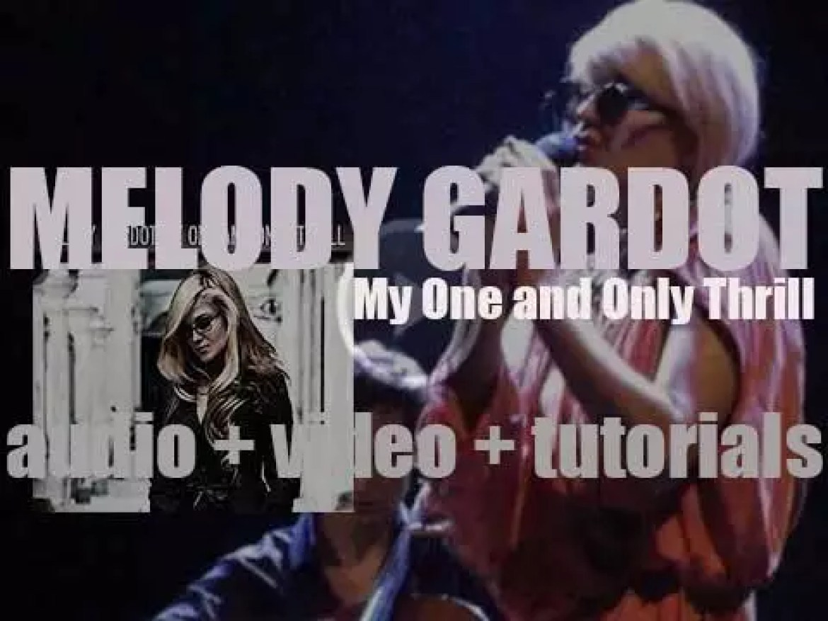 Verve publish Melody Gardot's second album : 'My One and Only Thrill' (2009)