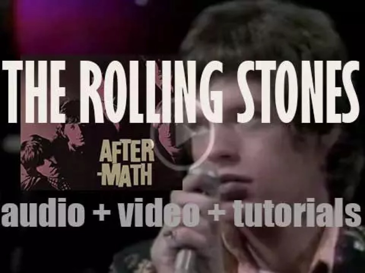 Decca publish 'Aftermath' by The Rolling Stones'  featuring 'Lady Jane' & 'Under My Thumb' (1966)